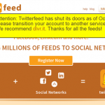 なにぃぃ!自動投稿サービスのTwitterfeedが10月末でサービスを終了