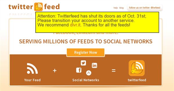 大ショック。自動投稿サービスのTwitterfeedが10月末でサービスを終了していた